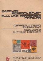 Catalog general scurt - Componente electronice semiconductoare