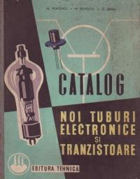 Catalog noi tuburi electronice si tranzistoare