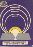 Catalog pentru materialele sudare fabricate