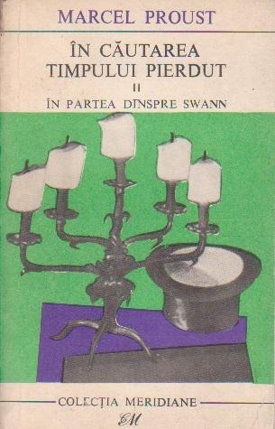 In Cautarea Timpului Pierdut, II - In partea dinspre Swann