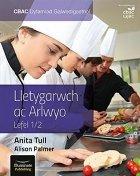 CBAC Dyfarniad Galwedigaethol Lletygarwch ac Arlwyo Lefel 1/