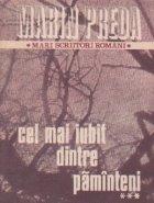 Cel mai iubit dintre paminteni, Volumul al III-lea (Editie 1984)