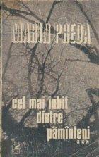 Cel mai iubit dintre paminteni, Volumul al III-lea (Editie 1980)