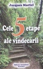 Cele cinci etape ale vindecarii