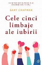 Cele cinci limbaje ale iubirii. Editia a VI-a