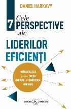 Cele perspective ale liderilor eficienţi