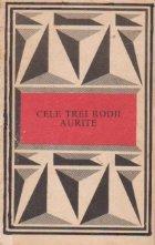 Cele trei rodii aurite - O istorie a basmelor romanesti in texte