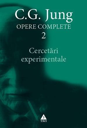 Cercetări experimentale - Opere Complete, vol. 2