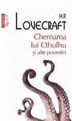Chemarea lui Cthulhu și alte povestiri (ediţie de buzunar)