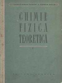 Chimie fizica teoretica (volumul I)