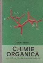 Chimie organica - Manual pentru clasa a XII-a liceu si anul II licee de specialitate