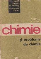 Chimie si probleme de chimie pentru concursul de admitere in invatamantul superior