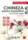 Chineza pentru incepatori & 2 CD-uri audio