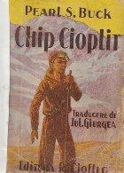 Chip Cioplit, Volumul I