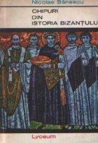 Chipuri din Istoria Bizantului