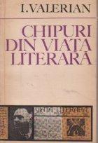 Chipuri din viata literara