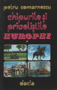 Chipurile si privelistile Europei - Italia si Franta, Volumul I