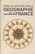 Choix de Lectures sur la Geographie de la France