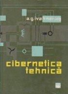 Cibernetica tehnica. Sisteme de reglare automata cibernetice