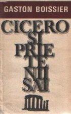 Cicero prietenii sai Studiu asupra