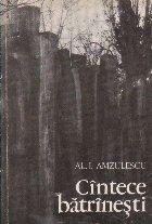 Cintece Batrinesti (Al. I. Amzulescu)
