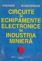 Circuite si echipamente electronice in industria miniera