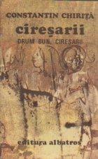 Ciresarii, Volumul al V-lea - Drum Bun, Ciresari!