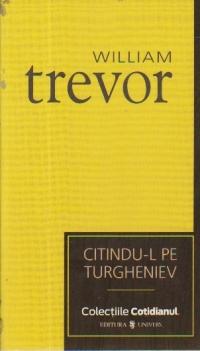 Citindu-l pe Turgheniev