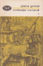 Civilizatia romana, Volumul I