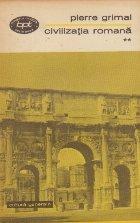 Civilizatia romana , Volumul al II-lea