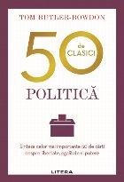 50 de clasici. Politică