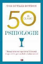 clasici Psihologie Sinteza celor mai