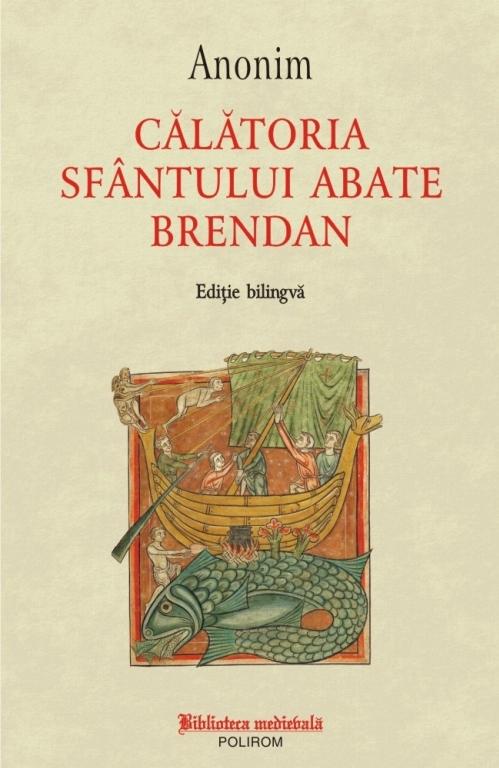 Călătoria Sfântului abate Brendan (ediţie bilingvă)