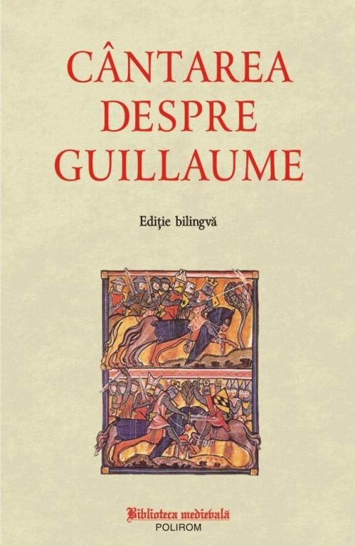 Cântarea despre Guillaume (ediţie bilingvă)