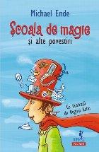Şcoala de magie şi alte povestiri
