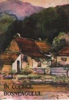 In codrul Bosneagului - Povestiri