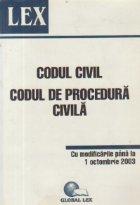 Codul Civil. Codul de procedura civila - Cu modificarile pana la 1 octombrie 2003