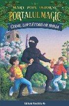 Codul luptătorilor Ninja. Portalul Magic nr. 5
