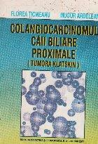 Colangiocarcinomul cailor biliare (Lucrari de medicina)