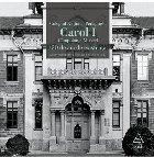 """Colegiul Național Pedagogic """"Carol I"""" Campulung-Muscel. 150 de ani de existență"""