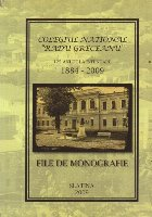 Colegiul National Radu Greceanu - 125 ani de la infiintare 1884-2009. File de monografie