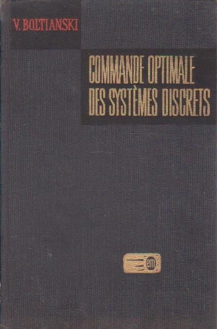 Comande Optimale Des Systemes Discrets