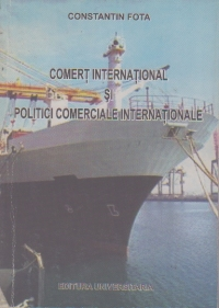 Comert international si politici comerciale internationale