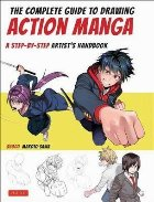 Complete Guide to Drawing Action Manga