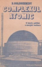 Complexul atomic - O istorie politica a energiei nucleare