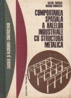 Comportarea spatiala a halelor industriale cu structura metalica