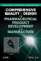 Comprehensive Quality by Design for Pharmaceutical Product D