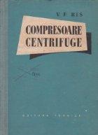 Compresoare centrifuge