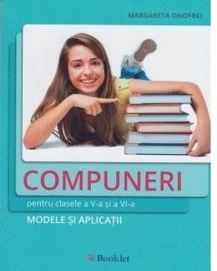 Compuneri pentru clasele a V-a si a VI-a. Modele si aplicatii