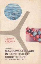 Compusi macromoleculari in constructii hidrotehnice si lucrari speciale